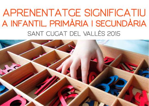 Aprenentatge Significatiu a Infantil, Primària i Secundària