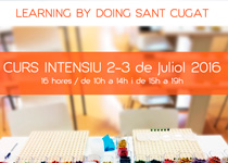 Learning By Doing Sant Cugat: Curs Intensiu 2-3/07/2016